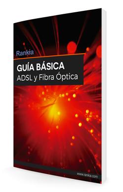 Guía ADSL y fibra óptica