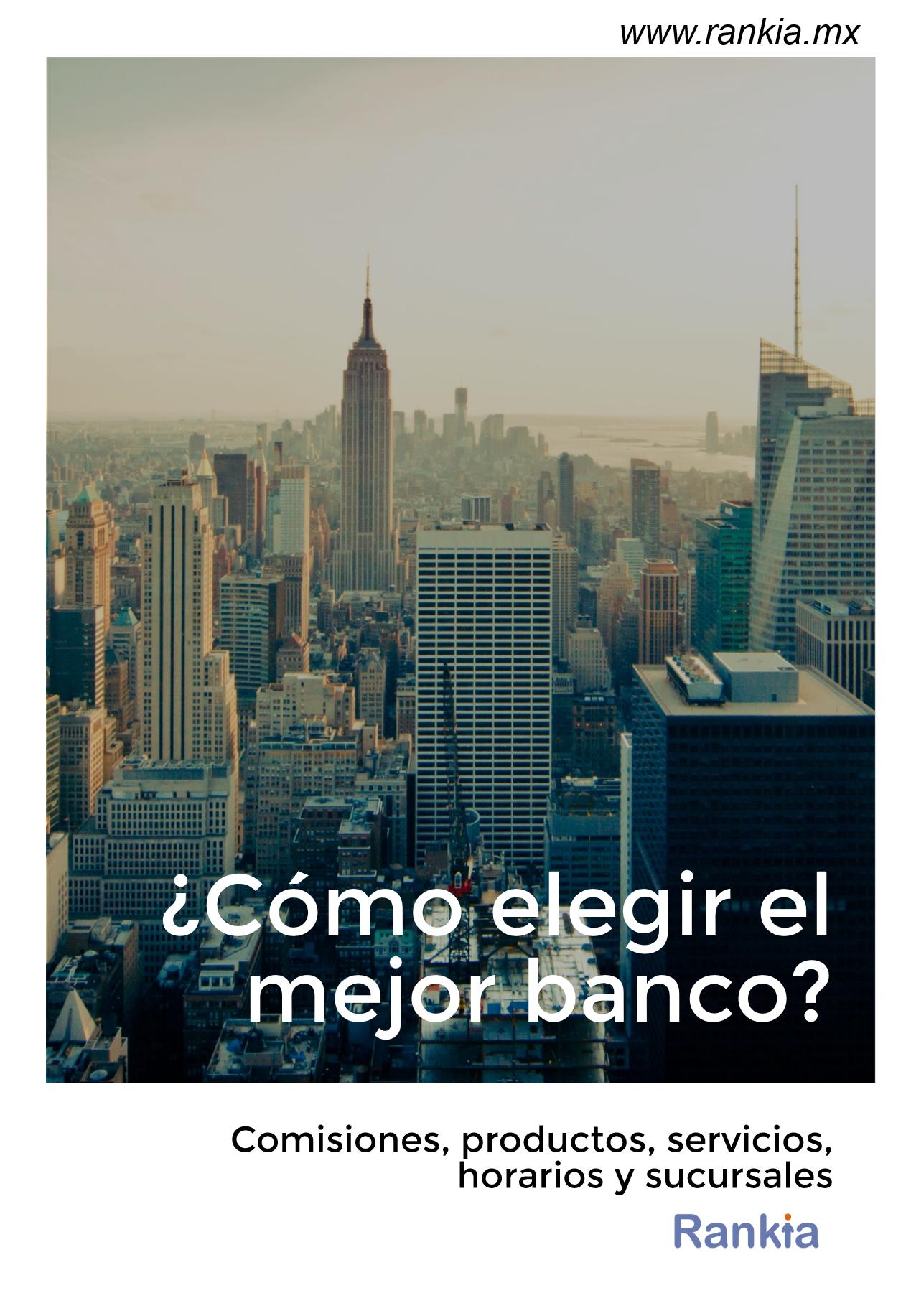 ¿Cómo elegir el mejor banco?
