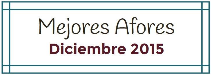 Mejores Afores Diciembre 2015: SURA, PensionISSSTE y Banamex