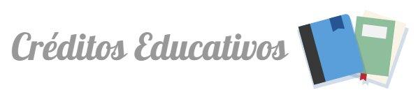 ¿Cómo funcionan los créditos educativos?