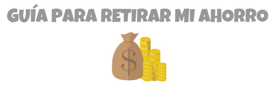 Infonavit: Guía para retirar mi ahorro