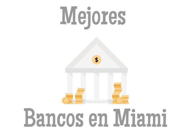Mejores bancos en Miami