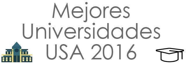 Mejores-Universidades USA 2016