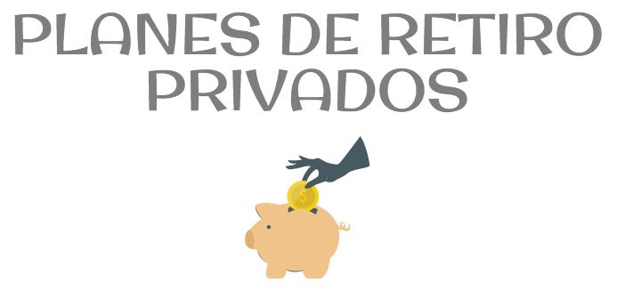 Planes de retiro privados