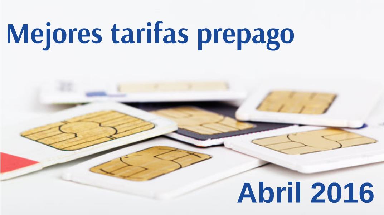 Mejores tarifas móviles de prepago para abril de 2016