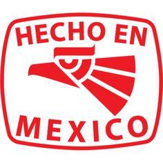 Importancia de consumir lo hecho en México.