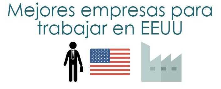 Mejores Empresas para Trabajar en EEUU