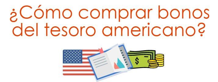 ¿Cómo comprar bonos del tesoro americano?