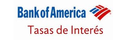 Tasas de interes bank of america foro