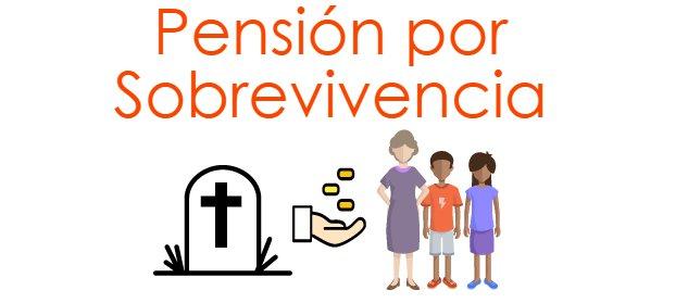 Pensión por sobrevivencia: requisitos, trámites y montos