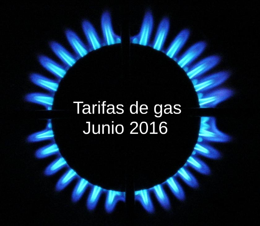 TARIFAS DE GAS JUNIO 2016