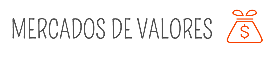 Mercado de valores: definición, entidades y cotizaciones