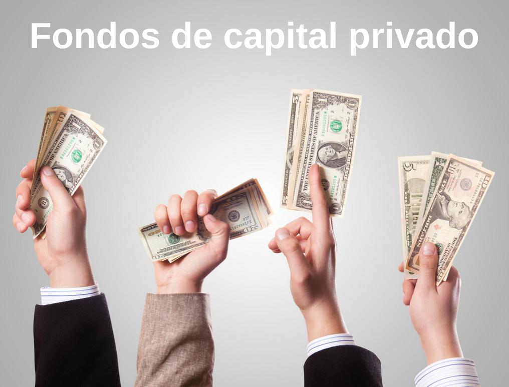 Financiación de la actividad emprendedora: Fondos de capital privado