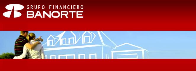 Mejor crédito hipotecario: Banorte Hipoteca Fuerte