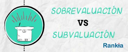 Sobrevaluacio%cc%81n subvaluacio%cc%81n foro