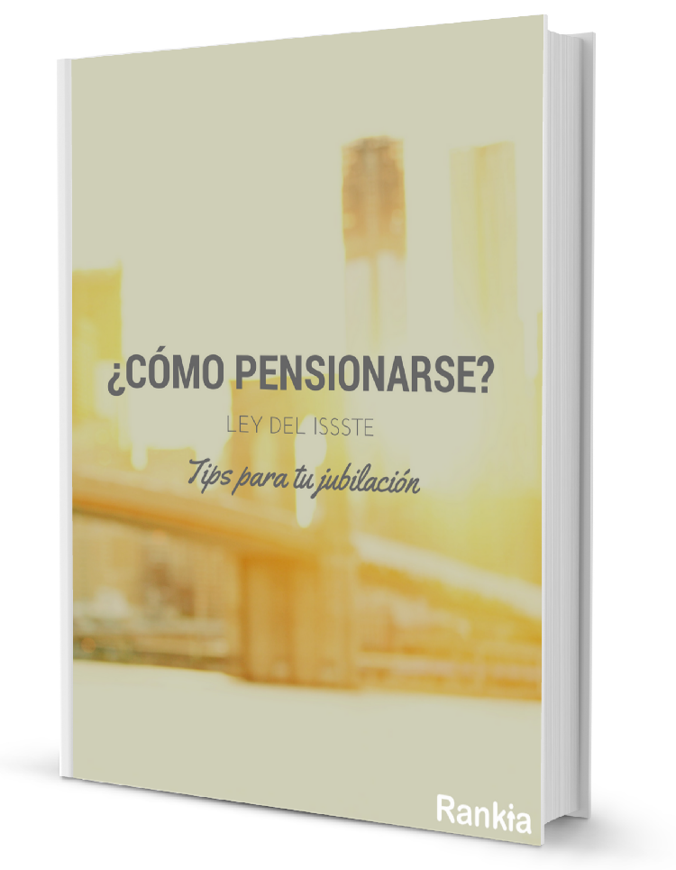 ley issste tips para pensionarse
