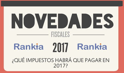 Que impuestos habra que pagar en 2017 novedades fiscales foro