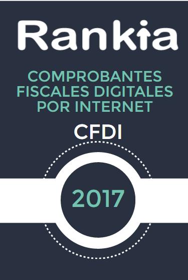 Comprobantes Fiscales Digitales por Internet (CFDI) 2017