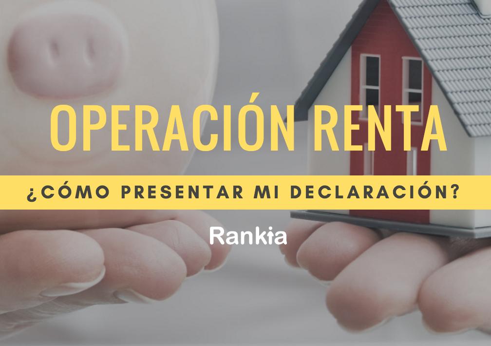 Operación Renta 2019: ¿Cómo presentar mi declaración de impuestos a la renta?