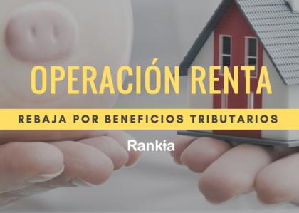 Operacion renta 2017 como obtener rebaja por beneficios tributarios foro
