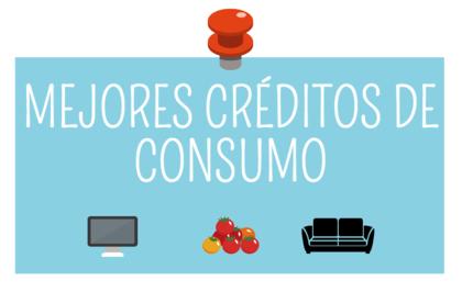 Mejores creditos consumo para 2017 foro