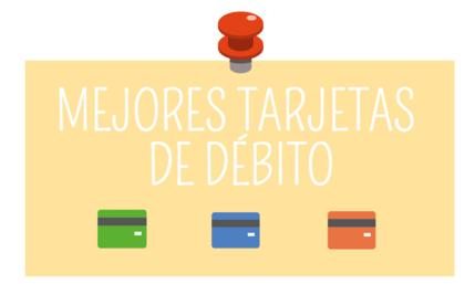 Mejores tarjetas debito para 2017 foro