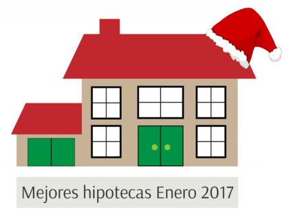 Mejores hipotecas enero 2017 foro