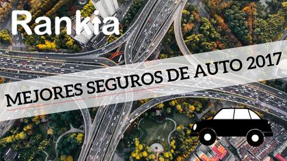 Comparativa mejores seguros de auto 2017 foro