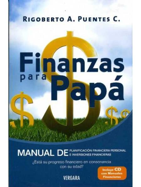 10 libros para empezar a manejar las finanzas personales:Finanzas para Papá