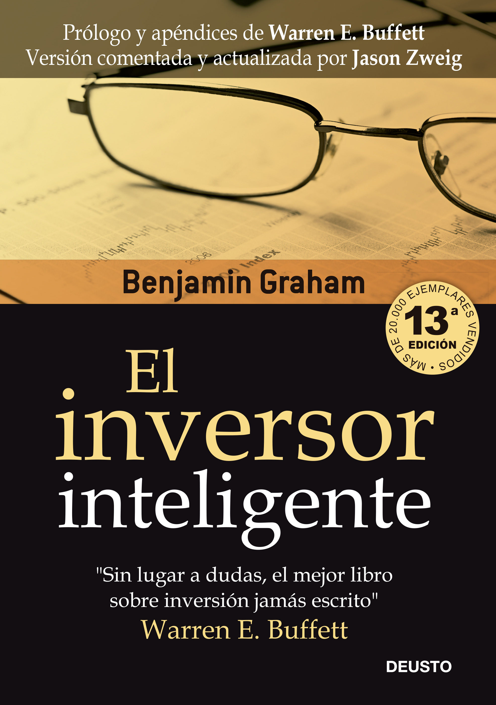 10 libros para empezar a manejar las finanzas personales, El inversor Inteligente.