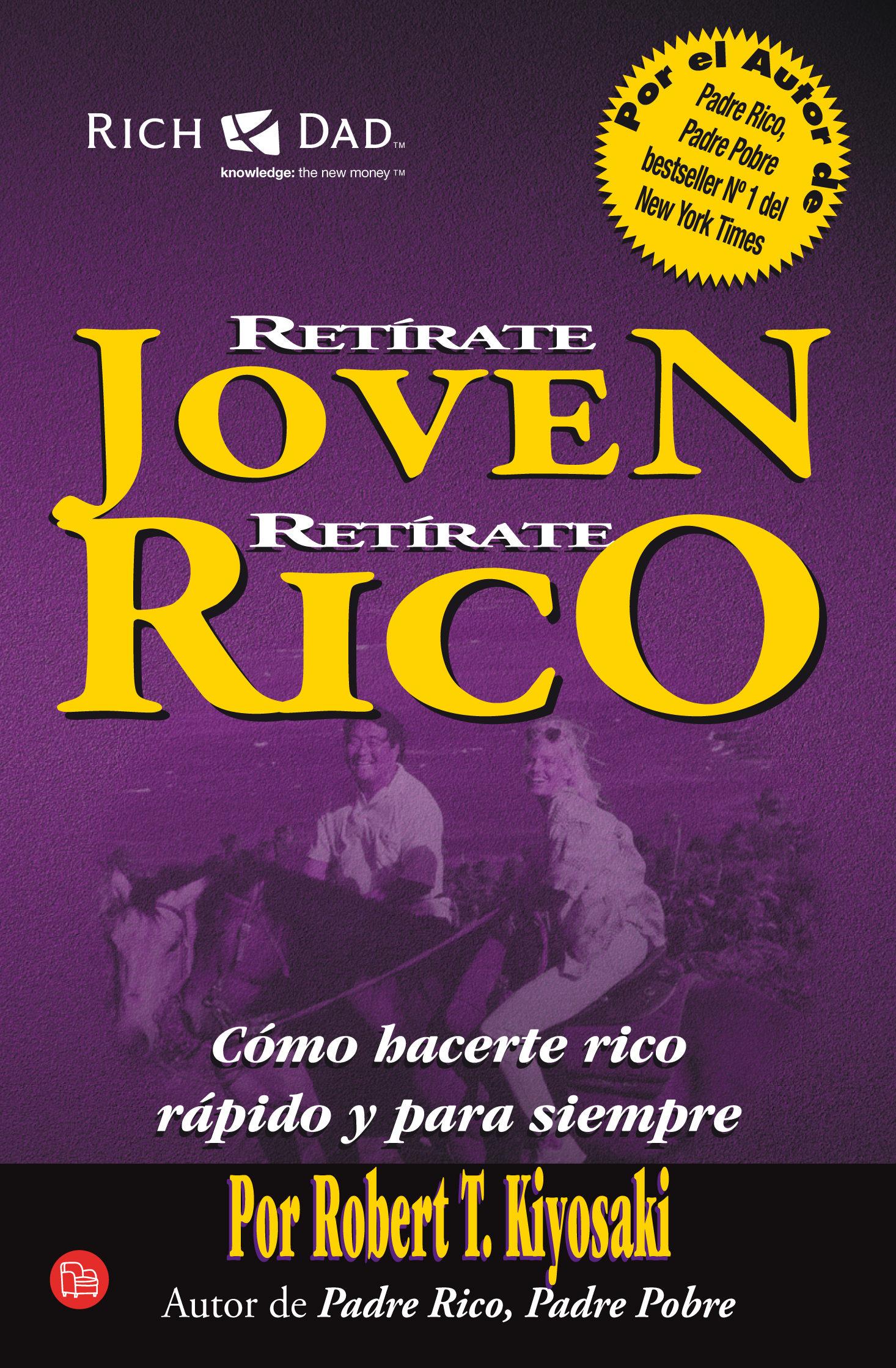 10 libros para empezar a manejar las finanzas personales, Retirate Joven y Rico.