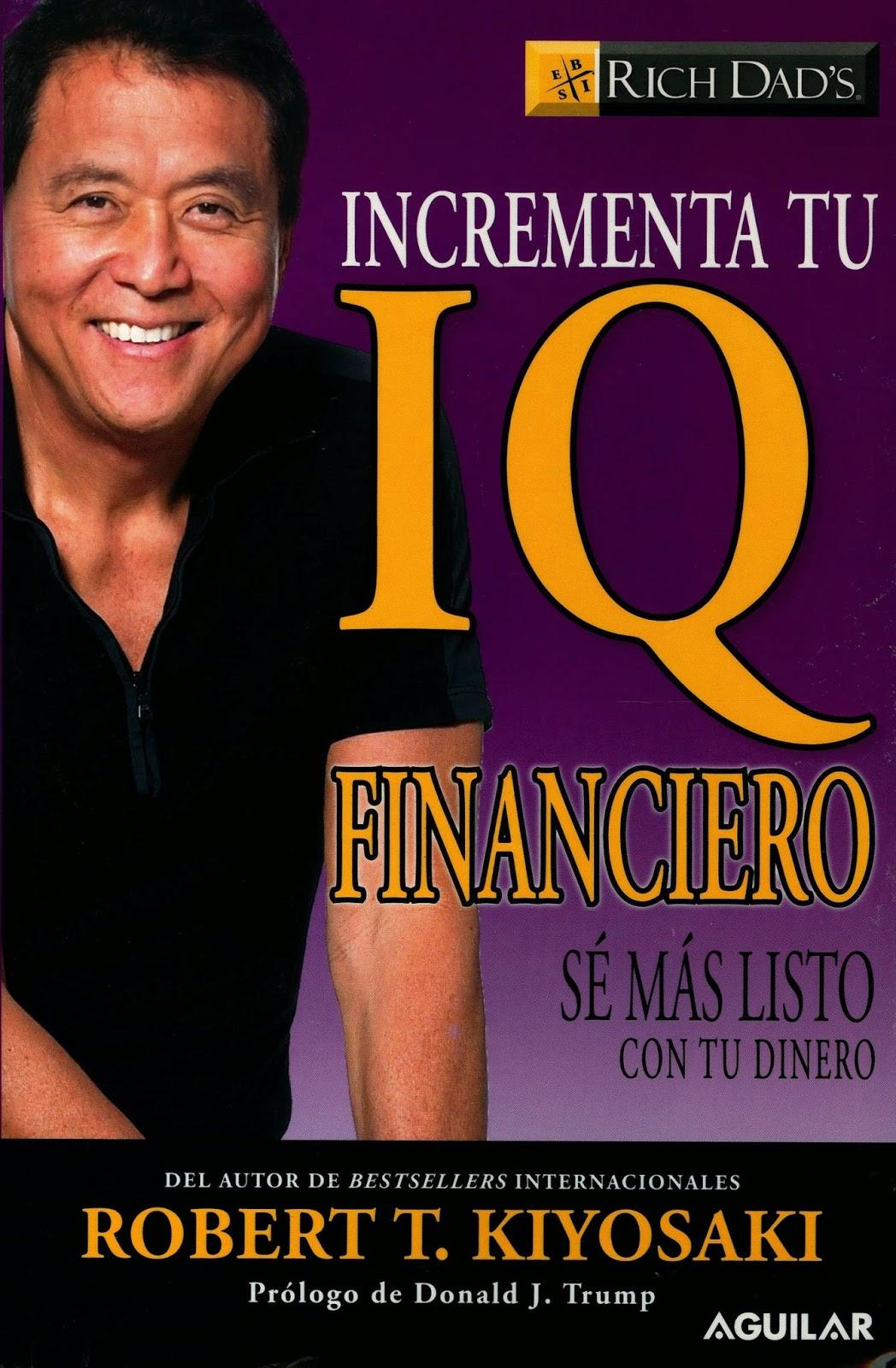 10 libros para empezar a manejar las finanzas personales Incrementa tu IQ Financiero.