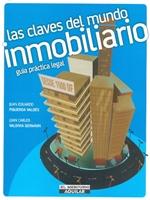 10 libros para empezar a manejar las finanzas personales, Las claves del mundo Inmobiliario.