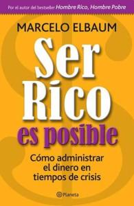 10 libros para empezar a manejar las finanzas personales Ser Rico es posible.
