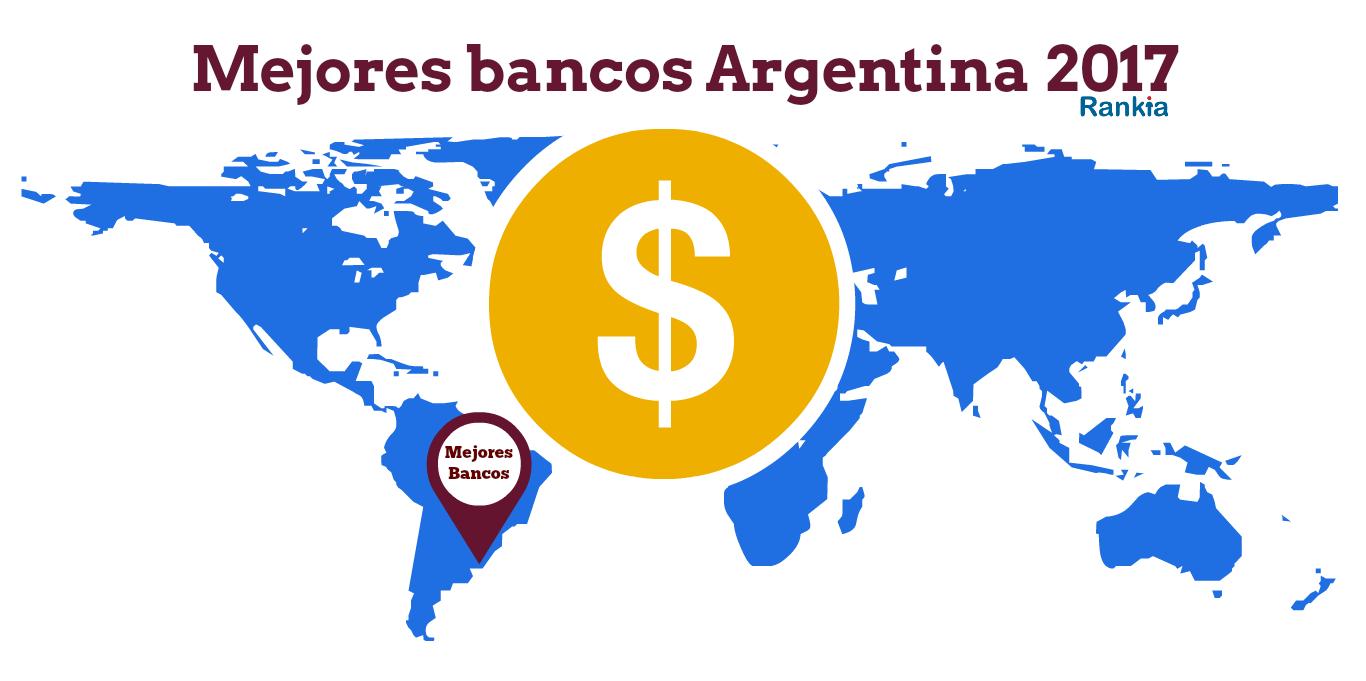 Mejores bancos Argentina 2017