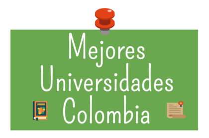 Mejores universidades colombia foro