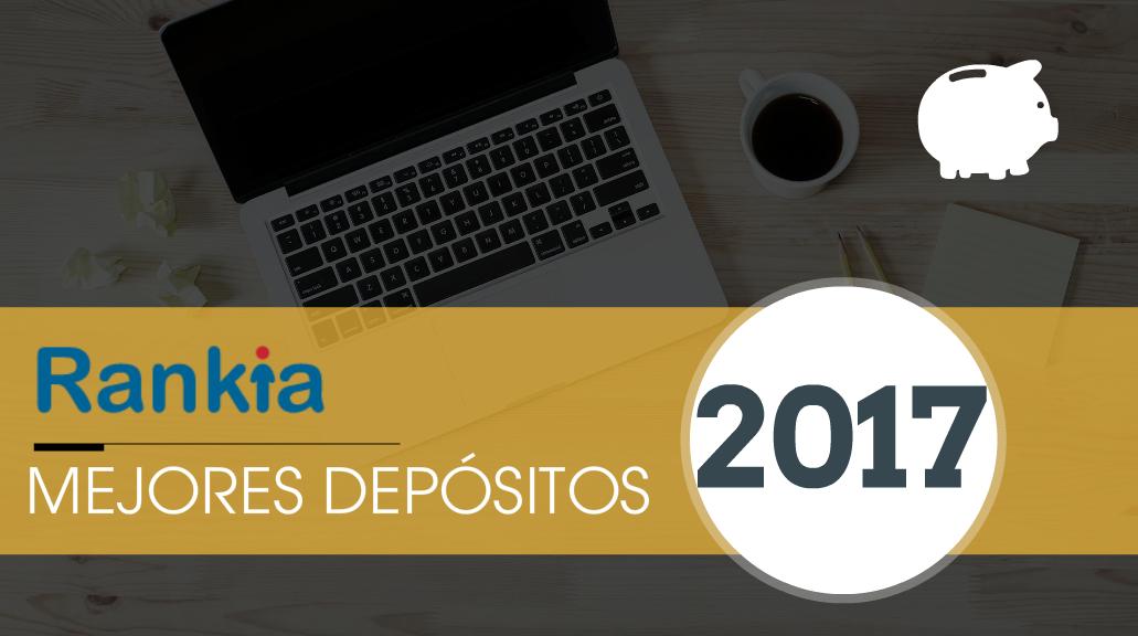 Mejores depósitos 2017