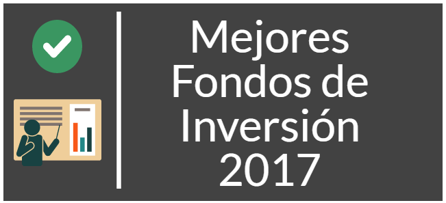 Mejores fondos de inversión para 2017