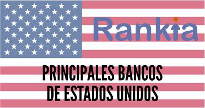 Cuales son los principales bancos de estados unidos foro