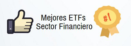 ETFs sector financiero
