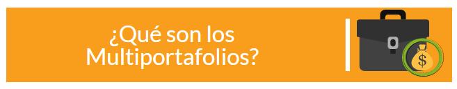 Multiportafolios: ¿Qué son?