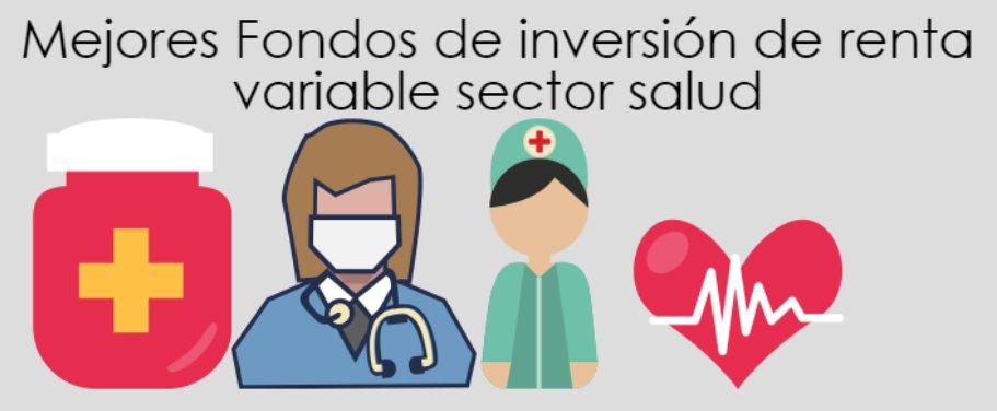 Mejores Fondos de inversión sector salud