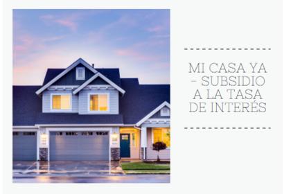 Mi casa ya subsidio a la tasa de inter%c3%a9s foro