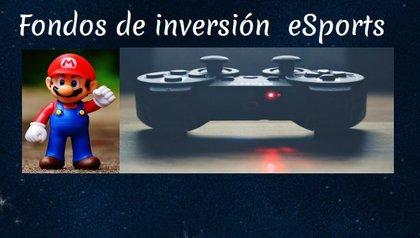 eSports Fondos de Inversión