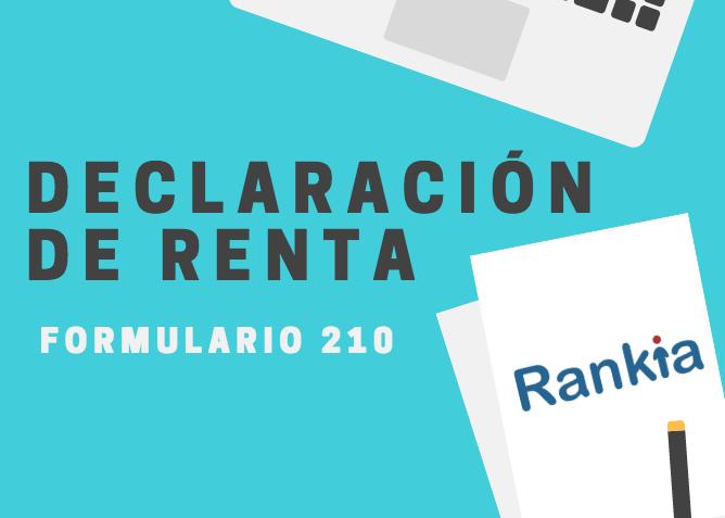 C Mo Presentar Mi Declaraci N De Renta 2017 Formulario 210 Rankia