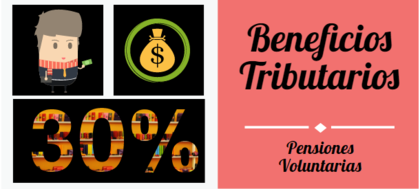 Beneficios tributarios pensiones voluntarias foro