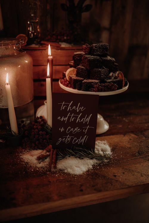 To Have and To hold in case it gets cold winter wedding sign