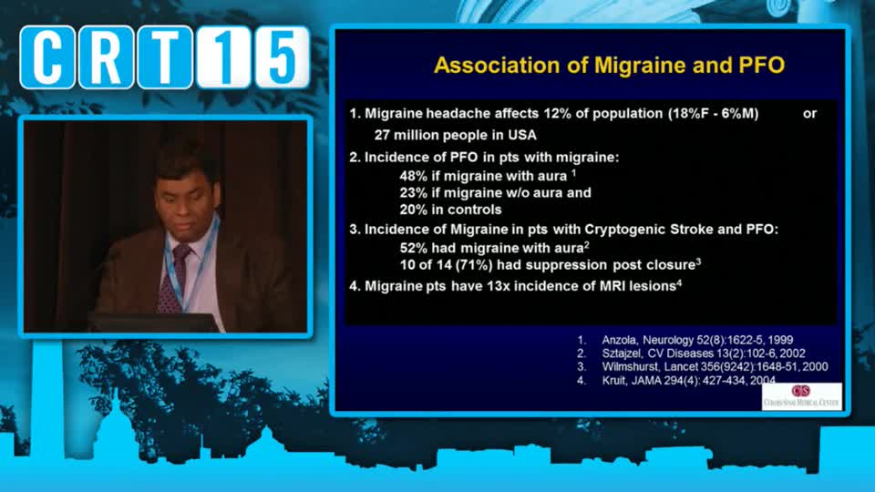 PFO Closure: Review of the Trials for Migraine - Saibal Kar, MD