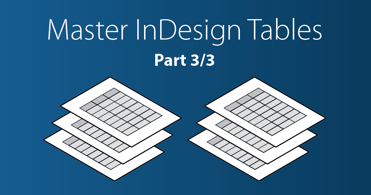 InDesign Table Styles: step by step tutorial - Redokun