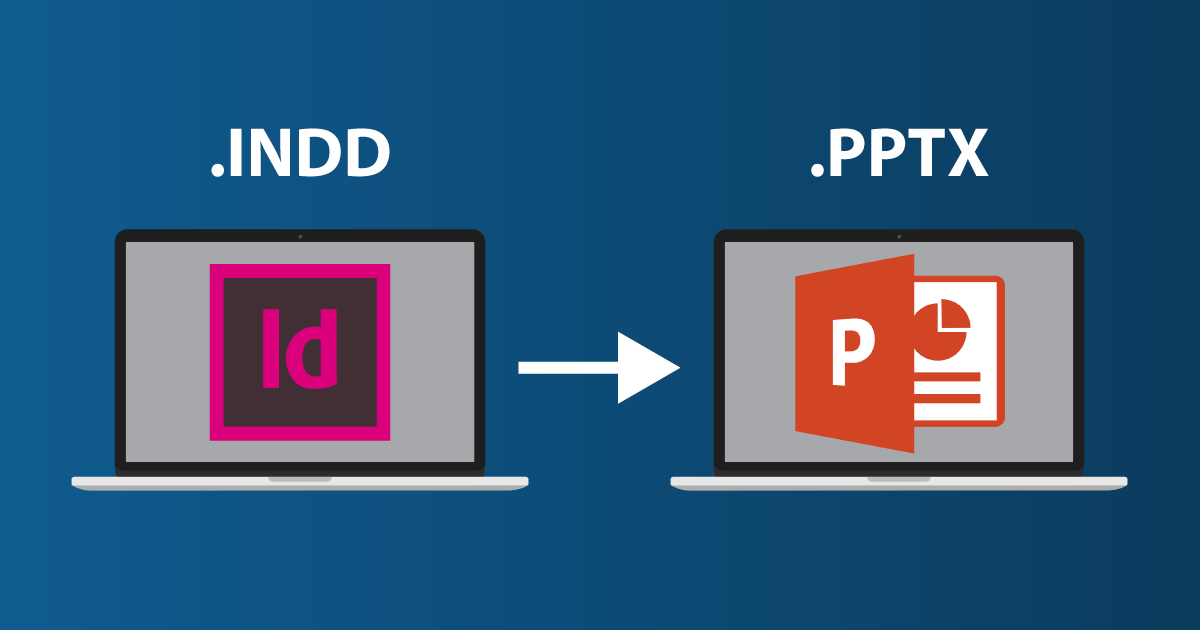 InDesign to PowerPoint: a quick conversion method